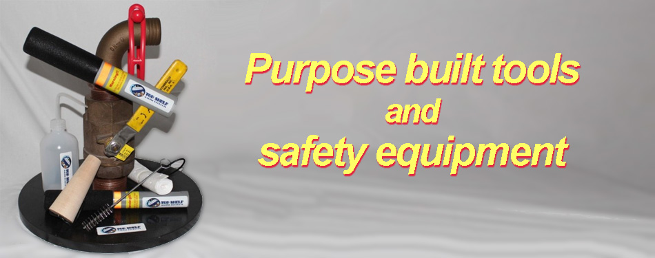 Purpose built tools and safety equipment
